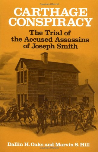 Price comparison product image Carthage Conspiracy: The Trial of the Accused Assassins of Joseph Smith