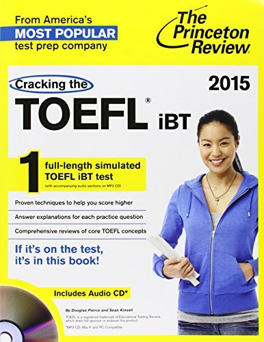 Cracking the TOEFL iBT with Audio CD, 2015 Edition (College Test Preparation) by Princeton Review (2014-05-06)