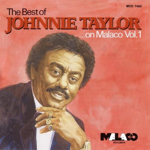 Johnnie Taylor - East Memphis Music The Hits - Zortam Music