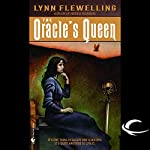 The Oracle's Queen: Tamir Triad, Book 3   Lynn Flewelling