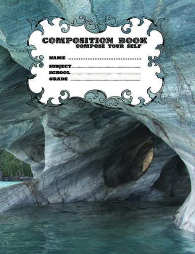 Read Online Composition Books School Compose Your Self Name Subject Grade 200 Page: Composition Books School Compose Your Self Name Subject Grade 200 Page ... Your Self 200 Page (m24w200p) (Volume 3) PDF