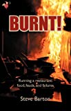 Burnt!, Steve Barton, 1897312482