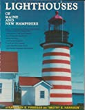 Lighthouses of Maine and New Hampshire, Kathleen E. Finnegan and Timothy E. Harrison, 0962988200