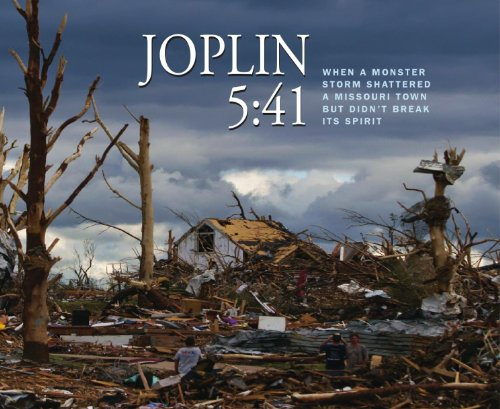 Joplin 541   When a Monster Storm Shattered a Missouri Town but Didnt Break Its Spirit