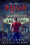 Elijah (The Miel Chronicles) (A Reign of Blood Series Companion)