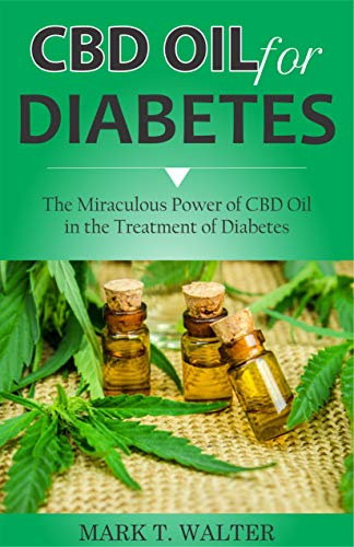 Pdf Fitness CBD OIL FOR DIABETES: The Miraculous Power of CBD Oil in the Treatment of Diabetes