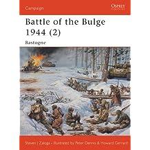 Battle of the Bulge 1944 (2): Bastogne (Campaign Book 145)