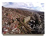 img - for CABA Cartograf a de los barrios de Caracas 1966 - 2014 book / textbook / text book