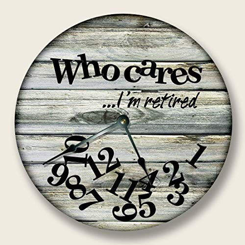 Fancy This WHO Cares Im Retired Wall Clock Beach Sand tan Boards Printed Image Rustic Decor