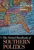 img - for The Oxford Handbook of Southern Politics (Oxford Handbooks) book / textbook / text book