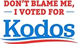 MAGNET Don'T Blame Me I Voted For Kodos Shirt Magnet Decal Fridge Metal Magnet Window Vinyl 5'