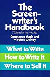 The Screenwriter's Handbook: What to Write, How to Write it, Where to Sell it