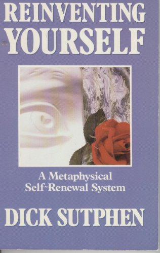 Reinventing Yourself: A Metaphysical Self-Renewal System by Brand: Valley of the Sun Publishing