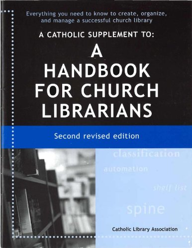 A Catholic Supplement to a Handbook for Church Librarians