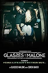 The Making Of Glasses Malone's #GH2: Life Ain't Nuthin But…