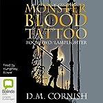 Lamplighter: Monster Blood Tattoo # 2 | D M Cornish