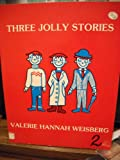 img - for Three Jolly Stories book / textbook / text book