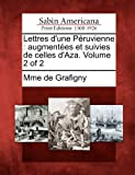 Lettres d'une Péruvienne, Mme De Grafigny, 1275660789