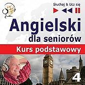 Angielski dla seniorów - Kurs podstawowy 4: Czas wolny (Sluchaj & Ucz sie) | Dorota Guzik