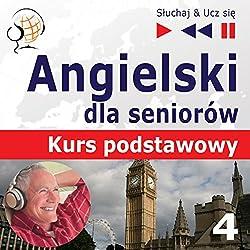 Angielski dla seniorów - Kurs podstawowy 4: Czas wolny (Sluchaj & Ucz sie)