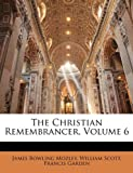 The Christian Remembrancer, James Bowling Mozley and William Scott, 1147305870