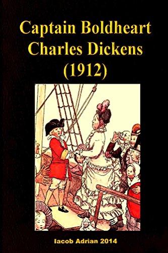 Captain Boldheart Charles Dickens - Boldheart