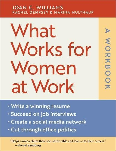 Book cover from What Works for Women at Work: A Workbook by Joan C. Williams