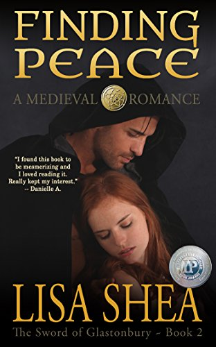 Finding Peace - A Medieval Romance (The Sword of Glastonbury Series Book 2) (English Edition)