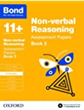 Bond 11+: Non-verbal Reasoning: Assessment Papers: 9-10 years Book 2