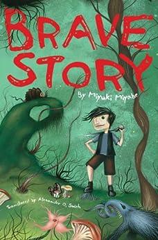 Brave Story by [Miyabe, Miyuki]
