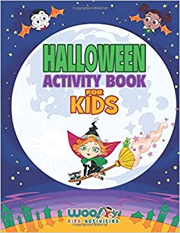 halloween activity book for kids reproducible games worksheets and coloring book woo jr kids activities books woo
