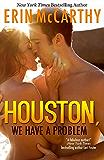 Houston, We Have A Problem