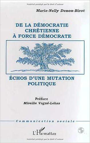 Téléchargement De la Démocratie Chrétienne à Force Démocrate pdf, epub ebook