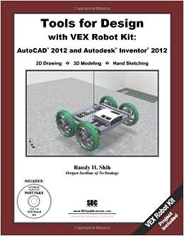 Amazon Com Tools For Design With Vex Robot Kit Autocad 2012