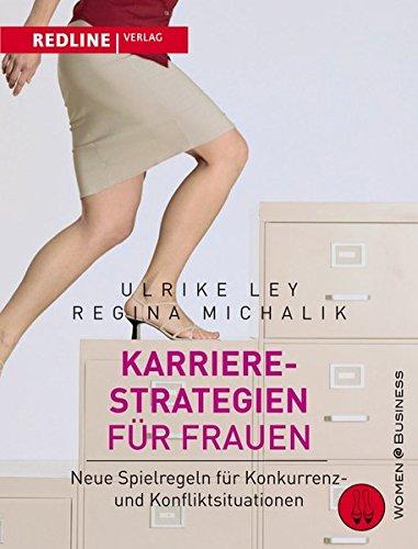 karrierestrategien-fr-frauen-neue-spielregeln-fr-konkurrenz-und-konfliktsituationen-woman-business
