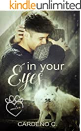 In Your Eyes: An Alpha Shifter Gay Romance (Mates Collection)
