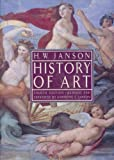 History of Art, (Combined Edition), Janson, H. W. and Janson, Anthony F., 0133884635