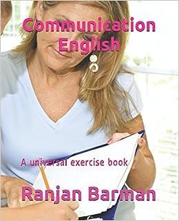 Communication English: A universal exercise book (Basic): Ranjan