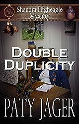 Double Duplicity: A Shandra Higheagle Mystery