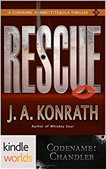 Rescue (Codename: Chandler) (Kindle Worlds Novella) by [Konrath, J.A.]