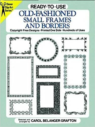 Ready-to-Use Old-Fashioned Small Frames and Borders (Dover Clip Art ...