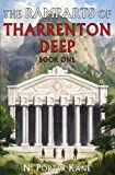 The Ramparts of Tharrenton Deep, Book One