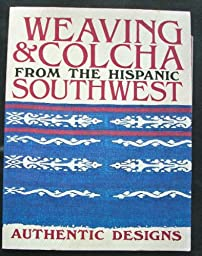 Weaving and Colcha from the Hispanic Southwest: William Wroth