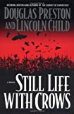 Still Life with Crows (Pendergast, Book 4)