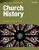 Church History-Teacher Guide: Apostolic Times to Today