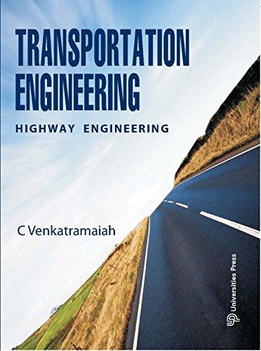 Transportation Engineering Highway Engineering, Volume I