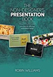 The Non-Designers Presentation Book: Principles for effective presentation design (2nd Edition)