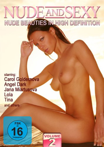 NUDE and SEXY - Nude Beauties In High Definition Vol. 2 [Alemania] [DVD]