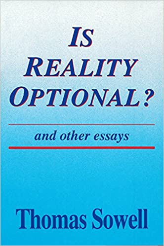 is reality optional and other essays hoover institution press  and other essays hoover institution press publication thomas sowell 9780817992620 com books