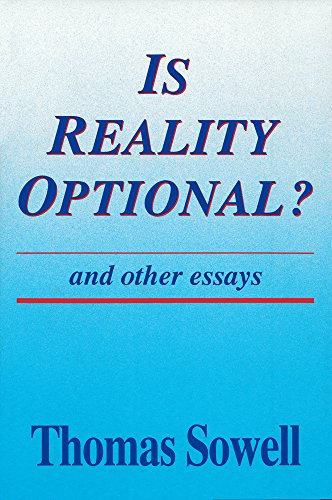 Is Reality Optional?: And Other Essays (Hoover Institution Press Publication)